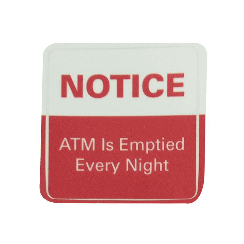 ATM Decal - ATM Emptied Every Night