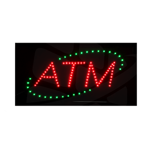 Turned on ATM LED Sign - Green, Red