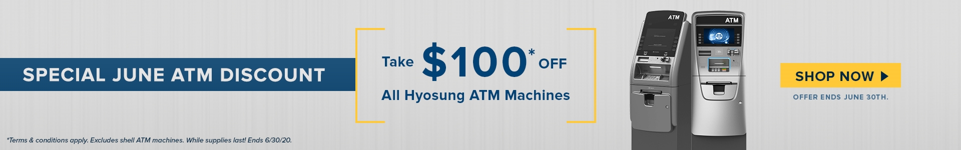 Hyosung $100 off ATM Machines